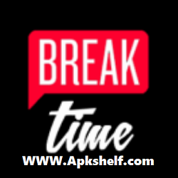 Break Time TV Apk Download For Android [New]